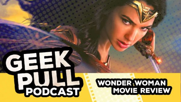 Wonder Woman Movie Review - Special Issue #13